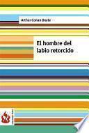 Libro de El Hombre Del Labio Retorcido (low Cost). Edición Limitada