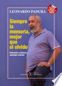 Libro de Siempre La Memoria, Mejor Que El Olvido
