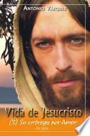 Libro de Vida De Jesucristo Iii