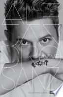 Libro de Alejandro Sanz. #vive