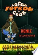 Libro de Deniz, La Locomotora