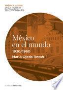 Libro de México En El Mundo (1930 1960)