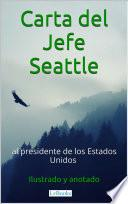 Libro de Carta Del Jefe Seattle Al Presidente De Los Estados Unidos