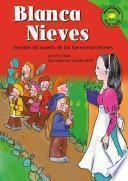 Libro de Blanca Nieves (snow White): Versisn Del Cuento De Los Hermanos Grimm (a Retelling Of The Grimms Fairy Tale)