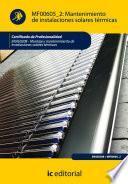 Libro de Mantenimiento De Instalaciones Solares Térmicas. Enae0208