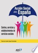 Libro de AcciÓn Social En EspaÑa