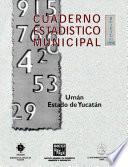 Libro de Umán Estado De Yucatán. Cuaderno Estadístico Municipal 1998