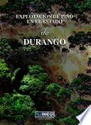 Libro de Explotación De Pino En El Estado De Durango