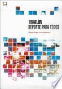 Libro de TriatlÓn. Deporte Para Todos