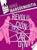 Libro de Revolución En El Jardín