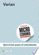 Libro de Ejercicios De Microeconomía Intermedia, 8a Ed.