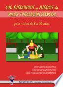 Libro de 100 Ejercicios Y Juegos De Imagen Y Percepción Corporal Para Niños De 8 A 10 Años