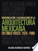 Libro de Modernización Y Nacionalismo De La Arquitectura Mexicana En Cinco Voces: 1925 1980