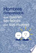 Libro de Hombres Despistados Que Quieren Ser Felices Con Sus Mujeres
