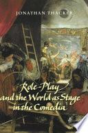 Libro de Role Play And The World As Stage In The Comedia