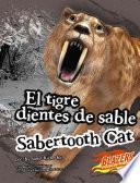Libro de El Tigre Dientes De Sable/sabertooth Cat