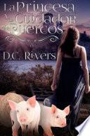 Libro de La Princesa & El Cuidador De Puercos