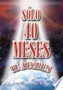 Libro de SÓlo 40 Meses