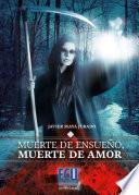Libro de Muerte De Ensueño, Muerte De Amor