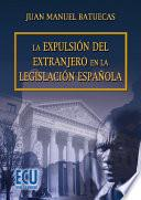 Libro de La Expulsión Del Extranjero En La Legislación Española