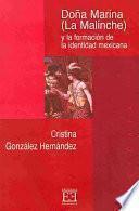 Libro de Doña Marina (la Malinche) Y La Formación De La Identidad Mejicana