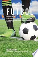 Libro de Recetas Para Construir Musculo Para Futbol Pre Y Post Competencia