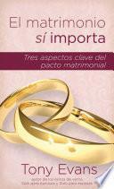 Libro de El Matrimonio Si Importa