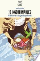 Libro de 10 Ingobernables