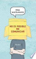 Libro de No Es Posible No Comunicar