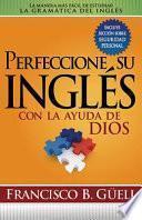 Libro de Perfeccione Su Ingles Con La Ayuda De Dios
