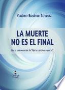 Libro de La Muerte No Es El Final