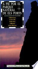 Libro de A Pie Por El Parque Natural De Els Ports