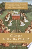 Libro de Cristo, Nuestra Pascua