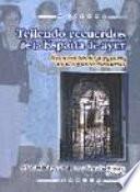 Libro de Tejiendo Recuerdos De La España De Ayer