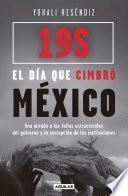 Libro de 19s: El Día Que Cimbró México