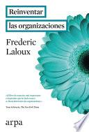 Libro de Reinventar Las Organizaciones