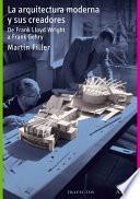 Libro de La Arquitectura Moderna Y Sus Creadores