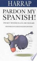 Libro de Pardon My Spanish!