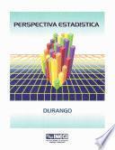 Libro de Perspectiva Estadística De Durango