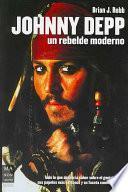 Libro de Johnny Depp, Un Rebelde Moderno