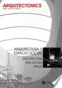 Libro de Arquitectura Y Espacio Social. Architecture And Social Space