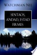 Libro de Sentaos, Andad, Estad Firmes