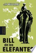 Libro de Bill De Los Elefantes