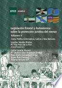 Libro de LegislaciÓn Estatal Y AutonÓmica Sobre La ProtecciÓn JurÍdica Del Menor. Ceuta, Melilla, Extremadura, Galicia E Islas Baleares