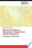 Libro de Memoria Política Y Excepción