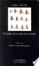 Libro de El Baile ; La Vida En Un Hilo