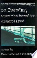 Libro de On Tuesday, When The Homeless Disappeared