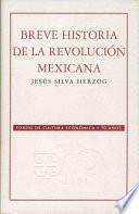 Libro de Breve Historia De La Revolución Mexicana