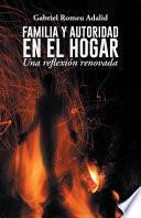 Libro de Familia Y Autoridad En El Hogar