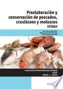 Libro de Uf0064   Preelaboración Y Conservación De Pescados, Crustáceos Y Moluscos
